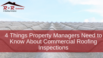 4 Things Property Managers Need to Know About A Commercial Roof Inspection