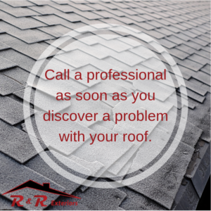 Call a roofing professional