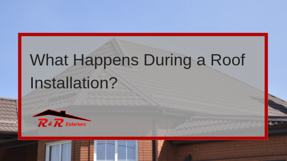 The Roof Installation Process